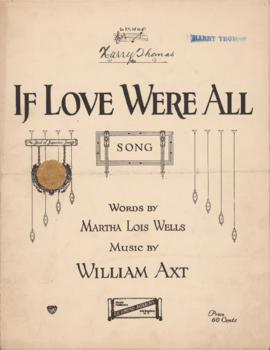 If love were all : [sheet music]