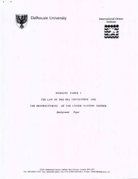 Working paper 1 : the Law of the Sea Convention and the restructuring of the United Nations system