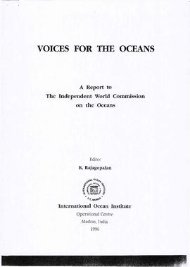 Voices for the oceans : a report to the Independent World Commission on the Oceans