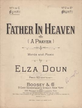 Father in heaven : a prayer : [sheet music]