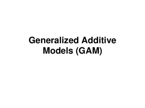 Generalized Additive Models (GAM)