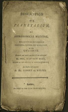 Description of a Planetarium, or Astronomical Machine: which exhibits the most remarkable phaenom...