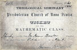Ticket to a mathematics class  at the theological seminary of the Presbyterian Church of Nova Scotia