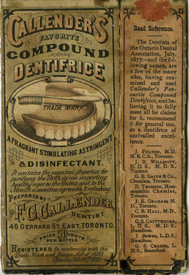 Callender's favorite compound dentrifice : a fragrant stimulating astringent and disinfectant