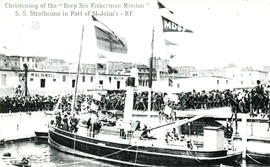 "Photograph of Christening of the ""Deep Sea Fisherman Mission"" S.S. Strathcona in Port of St. John..."