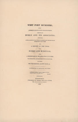 Title page of West Port Murders; or an authentic account of the atrocious murders committed by Bu...