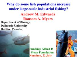 Why do some fish populations increase under large-scale industrial fishing? : [PowerPoint present...