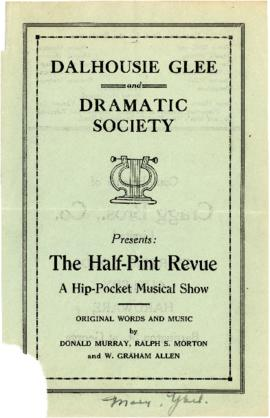 Dalhousie Glee and Dramatic Club - 'The Half Pint Revue - A Hip Pocket Musical Show'