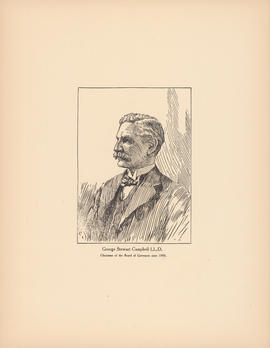 George Stewart Campbell, LL.D. Chairman of the Board of Governors since 1908 : [print]