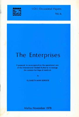 International Ocean Institute occasional papers no. 6 : the enterprises by Elisabeth Mann Borgese