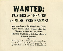 Wanted : posters and theatre or music programs for the theatre archives in the Killam Library at ...