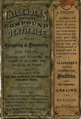 Callender's favorite compound dentrifice : for cleansing and preserving the teeth
