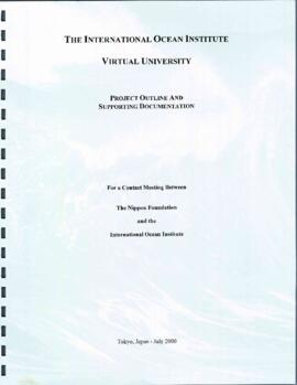 The International Ocean Institute virtual university : project outline and supporting documentation